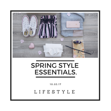 Spring Style Essentials Post
